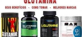 glutamina para que serve como tomar melhores marcas
