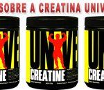 Creatina Universal (200g) – Como tomar, seus resultados e preço