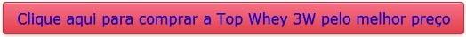comprar a Top Whey 3W Max Titanium e bom