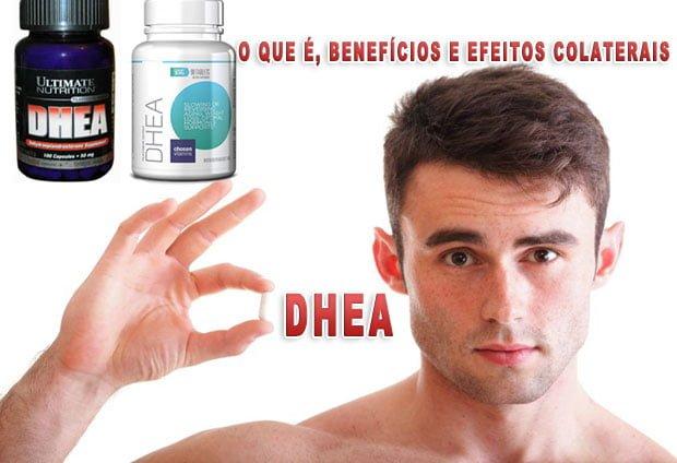 DHEA como tomar o que e benefícios anabólicos e efeitos colaterais