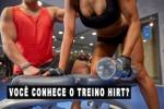 Treino HIRT – Musculação em alta intensidade para queimar mais calorias