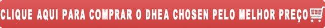 comprar o DHEA Chosen 50mg pelo melhor preço