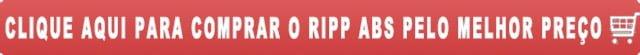 Comprar o Ripp ABS 60 caps ou 120 caps pelo melhor preço