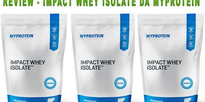 Impact Whey Isolate da MyProtein – Análise