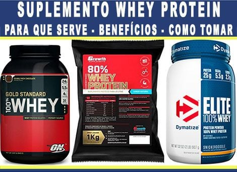948a62ae0 Whey Protein  Para que serve
